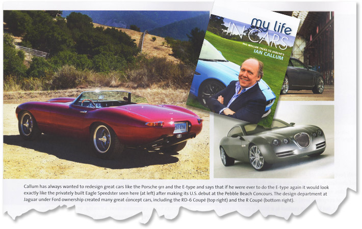 Ian Callum praises the Eagle E-Type Speedster. Compliment indeed from the Director of Design for Jaguar Cars
