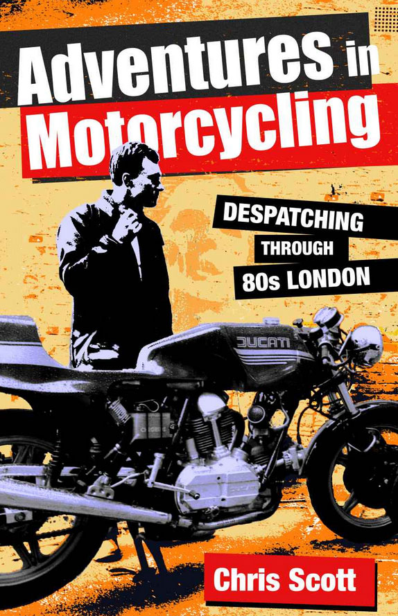 Adventures in Motorcycling, great new book by Chris Scott on seventies motorcycling adventures.
